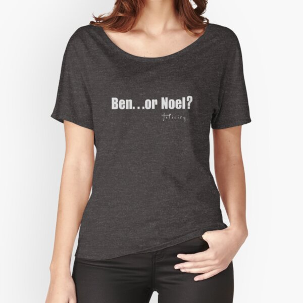 Ben...or Noel Relaxed Fit T-Shirt