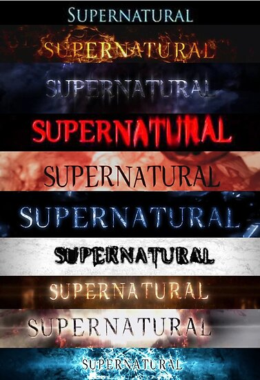 Quot Supernatural Intro Seasons 1 10 Quot Poster By Linnlag