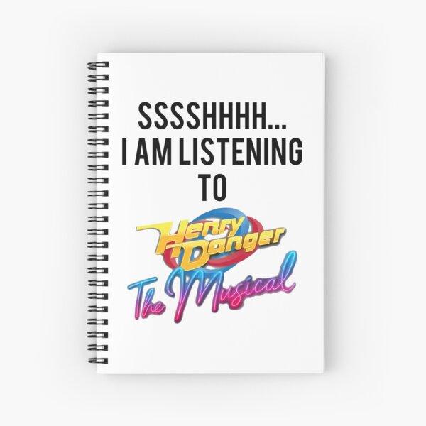 Sssshhhh estoy escuchando a Henry Danger The Musical Cuaderno de espiral