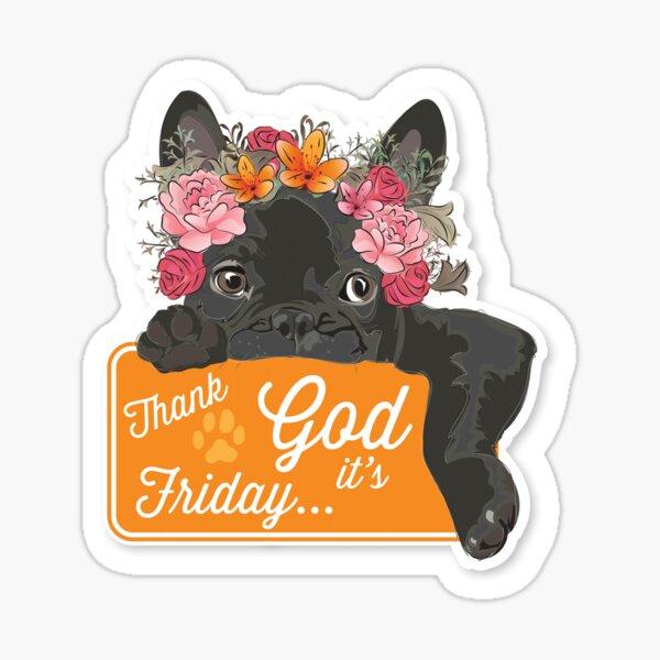 """Cutie Canine Frenchie """"TGIF"""" Sticker"""