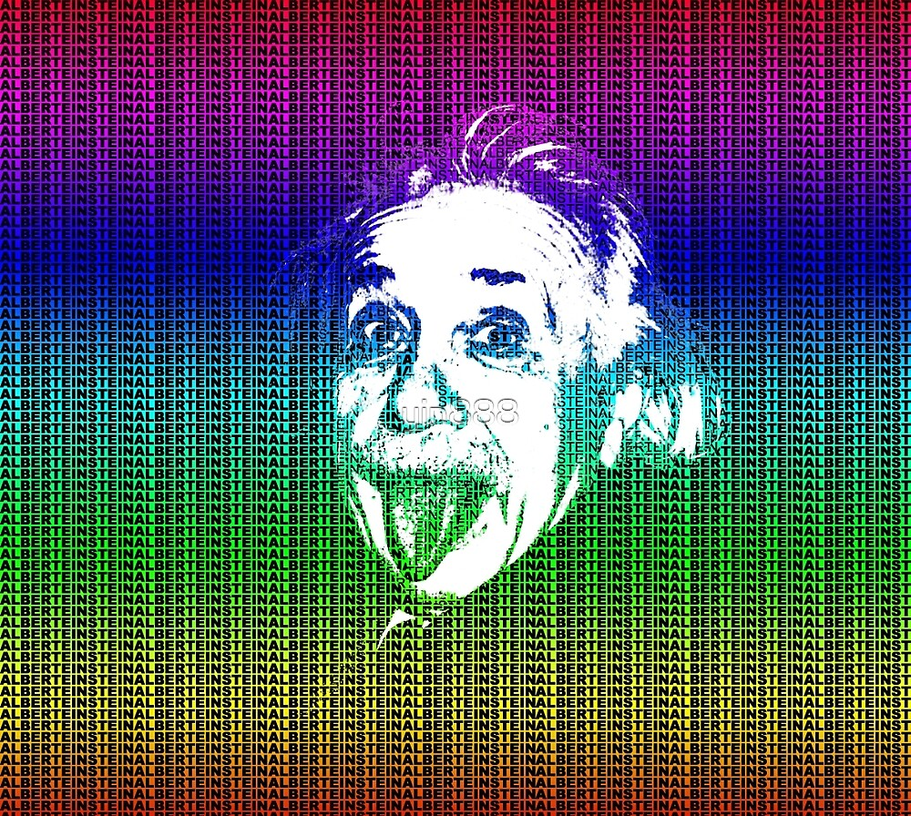 Albert Einstein Portrait pulling tongue and multicolour text background  by yin888