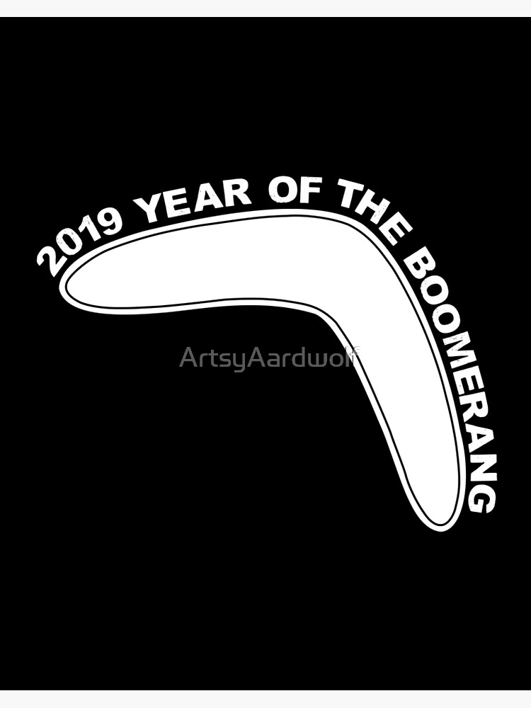2019 Year Of The Boomerang Qanon Art Board Print By Artsyaardwolf Redbubble
