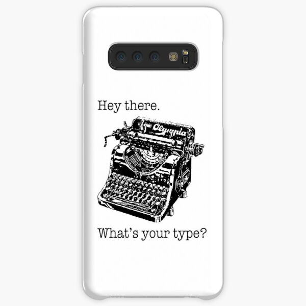 What's Your Type? Samsung Galaxy Snap Case