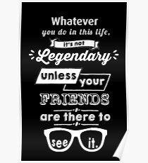 Legendär - Barney Stinson Zitat (weiß) Poster