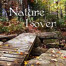 Nature Lover by Beth Brightman