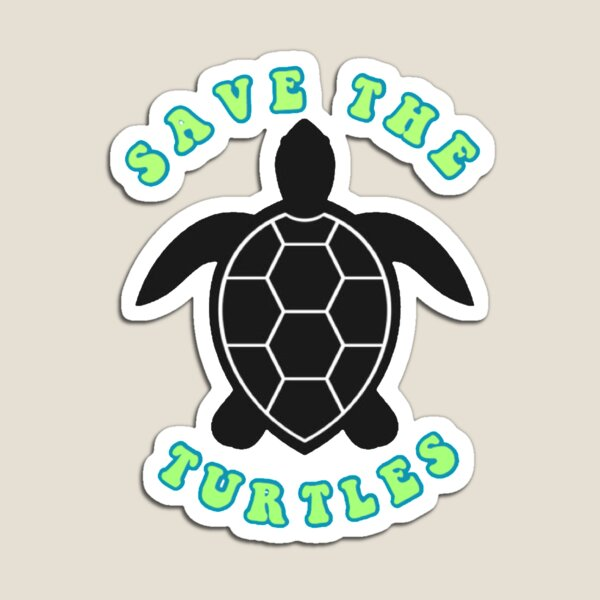 SAVE THE TURTLES Magnet