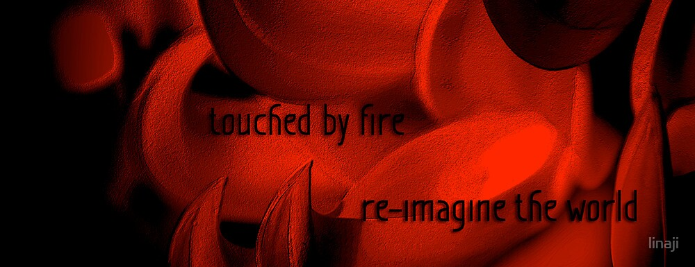 Touched By Fire Banner for Challenge by linaji