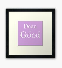 Dean of Good Framed Print