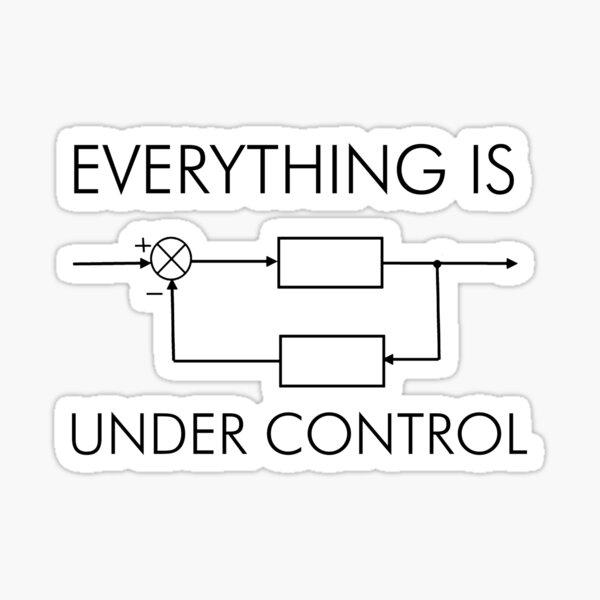 Everything Under Control Sticker