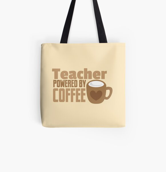 Teacher powered by coffee All Over Print Tote Bag