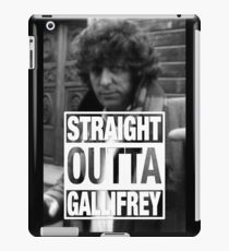 Straight Outta Gallifrey- BAKER iPad Case/Skin