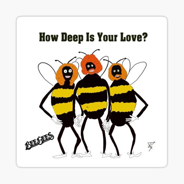 bee gees valentine Sticker