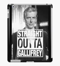 Straight Outta Gallifrey- CAPALDI iPad Case/Skin
