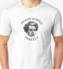 Praxis Makes Perfect T-Shirt