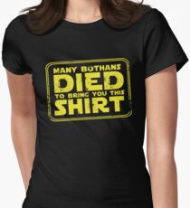Many Bothans died bring you this shirt Womens Fitted T-Shirt