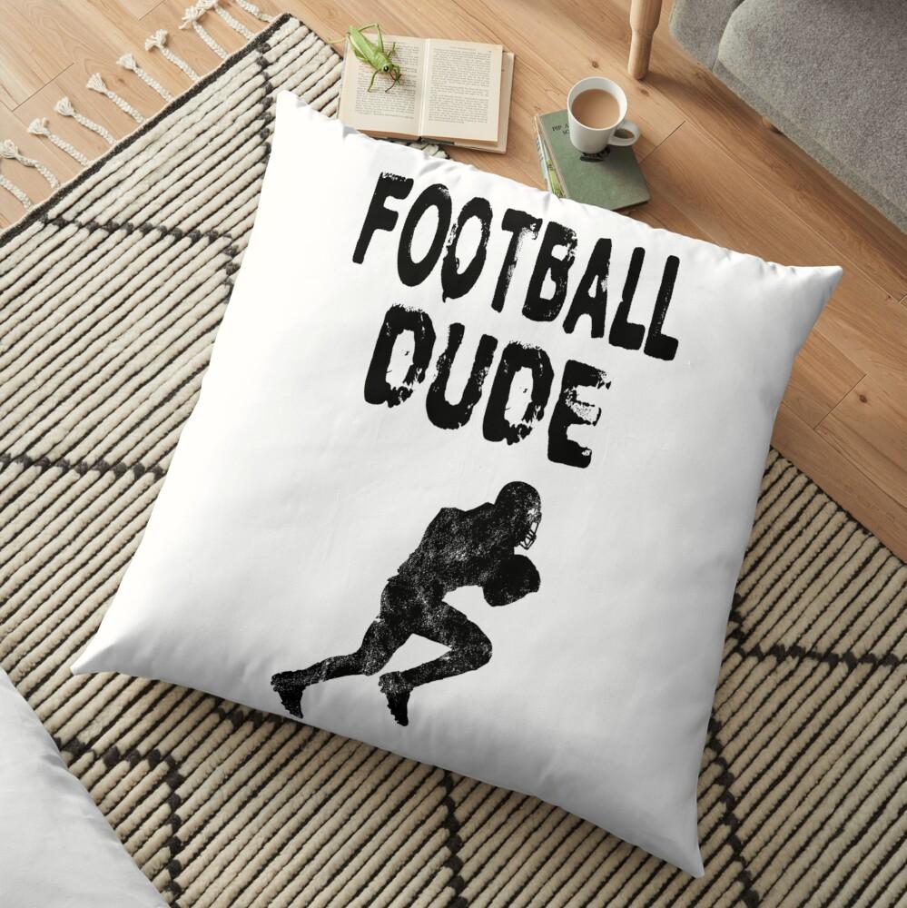 Football Dude  - Funny Football Player Gift for Men Boys Teens  Bodenkissen