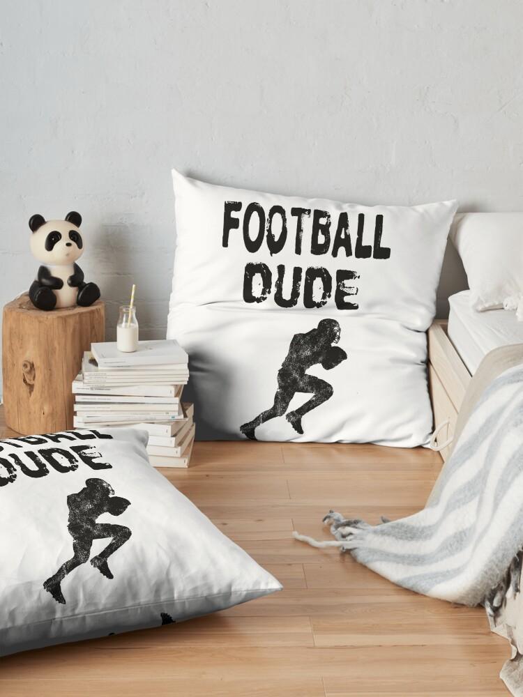 Alternative Ansicht von Football Dude  - Funny Football Player Gift for Men Boys Teens  Bodenkissen