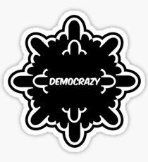 democrazy 2010 - promotional shirt - v1.0 Sticker