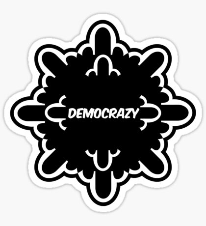 democrazy 2010 - promotional shirt - v1.0 Sticker