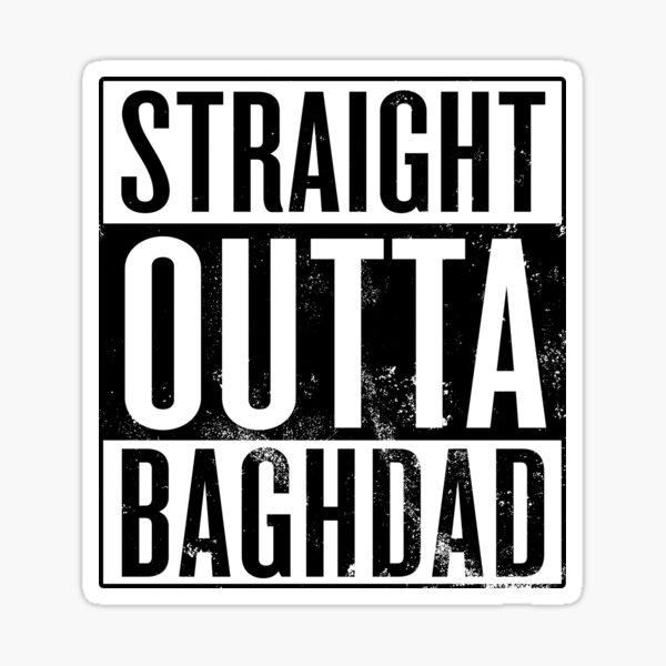 Straight Outta Baghdad Sticker
