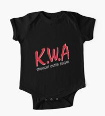 KWA Kids With Attitude... Straight Outta Sugar One Piece - Short Sleeve