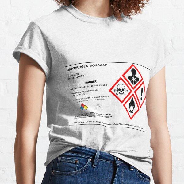 Dihydrogen Monoxide label Classic T-Shirt