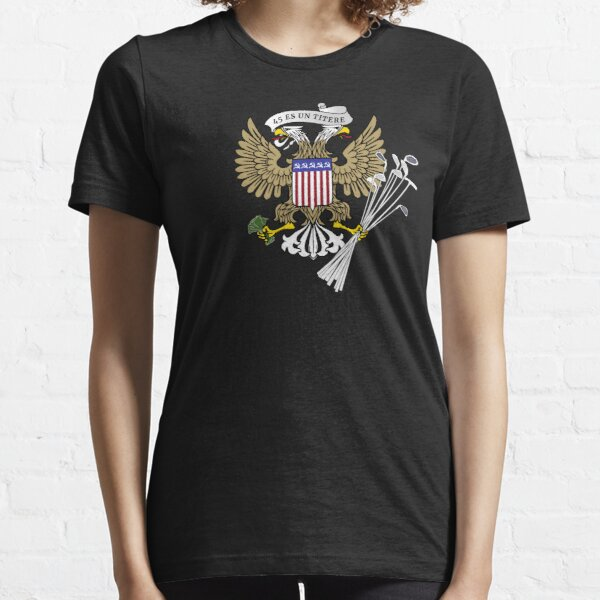 Trump's Personal Seal (Presidential Seal featuring Golf Clubs, Money, and Russian Eagle) Essential T-Shirt