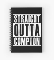 Straight Outta Compton Spiral Notebook