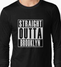 Straight Outta Brooklyn Long Sleeve T-Shirt