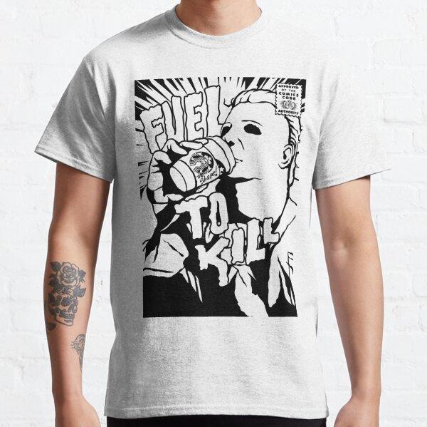 Fuel to Kill (B&W) Classic T-Shirt