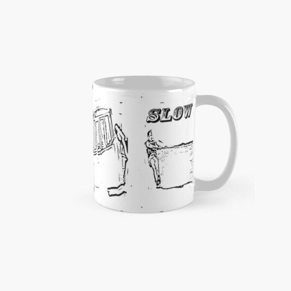 Slow Down !  Classic Mug