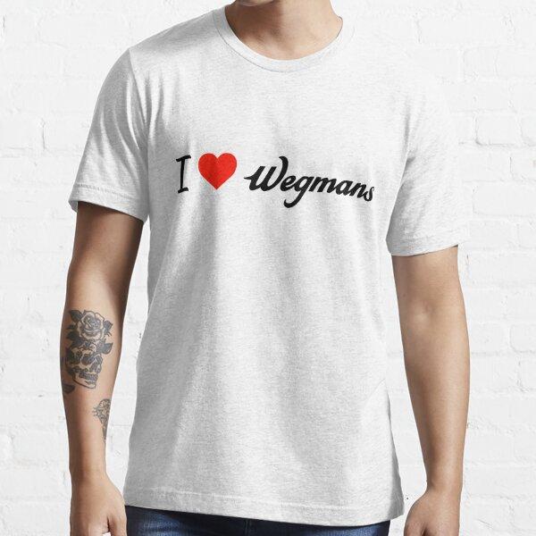 I love wegmans Essential T-Shirt