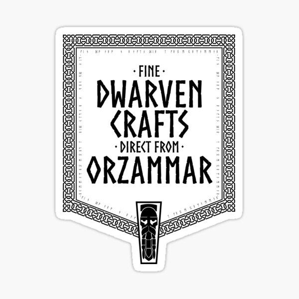 Fine Dwarven Crafts... Sticker