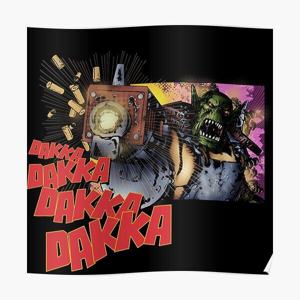 Dakka Dakka Orc Póster