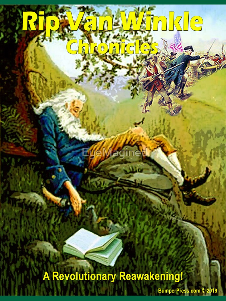 Rip Van Winkle Chronicles by EyeMagined