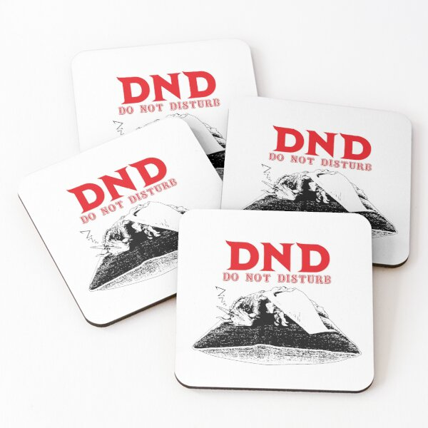 DND Do Not Disturb!  Coasters (Set of 4)