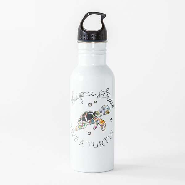 Skip a Straw save a turtle Water Bottle
