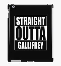 Straight OUTTA Gallifrey - Dr. Who iPad Case/Skin