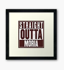 STRAIGHT OUTTA MORIA Framed Print
