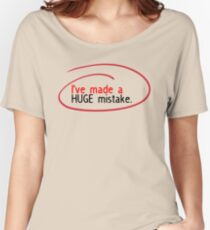 Huge Mistake Women's Relaxed Fit T-Shirt