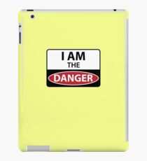 I Am The Danger iPad Case/Skin