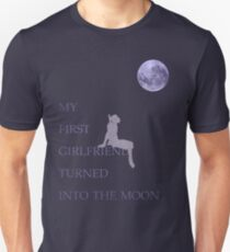 My First Girlfriend Turned Into The Moon T-Shirt