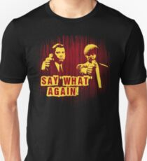 """Jules and Vincent """"Say wHat again"""" T-Shirt"""