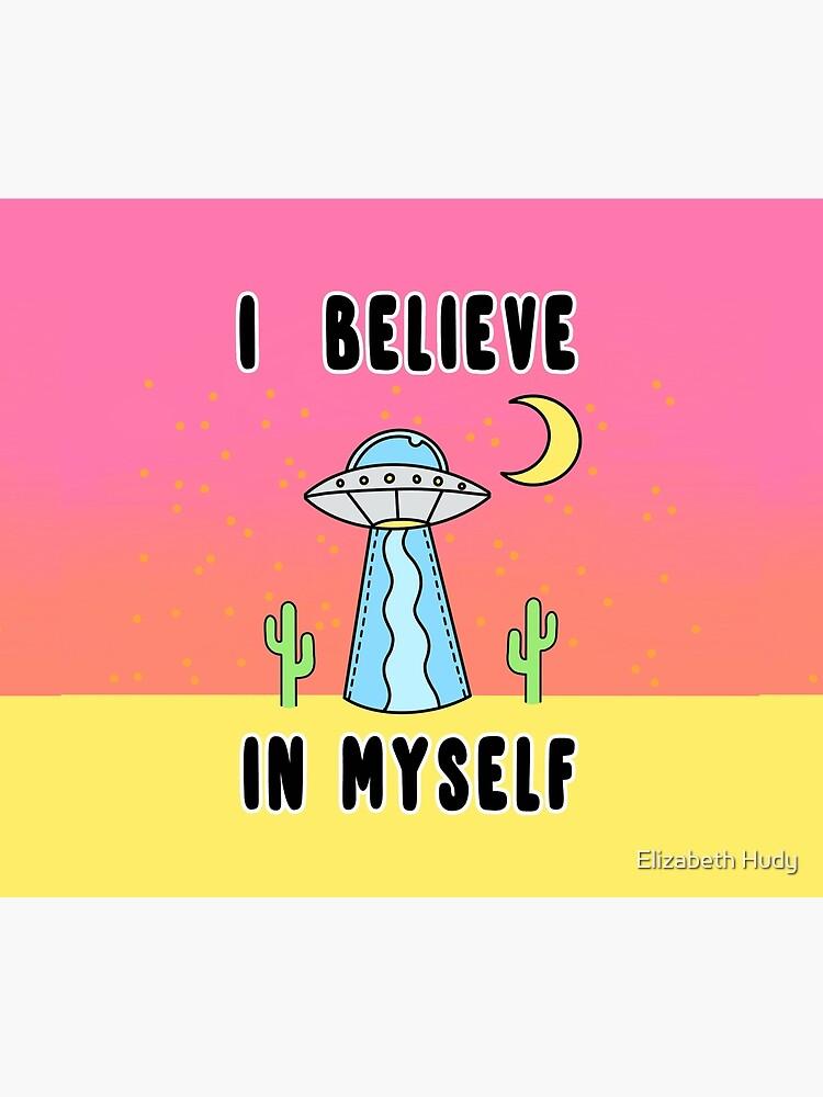 I Believe In Myself - The Peach Fuzz by elizabethhudy