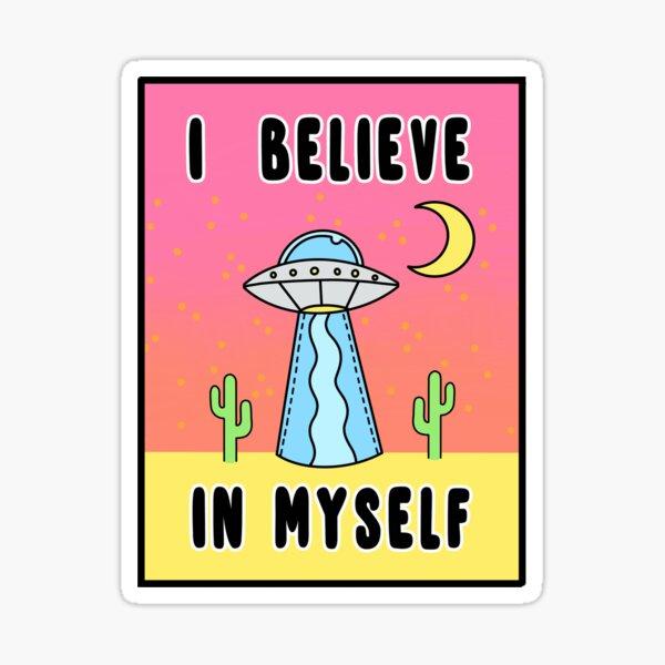 I Believe In Myself - The Peach Fuzz Sticker
