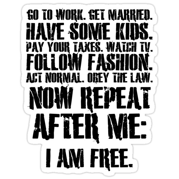 "I Am Free Now ""Now repeat after..."