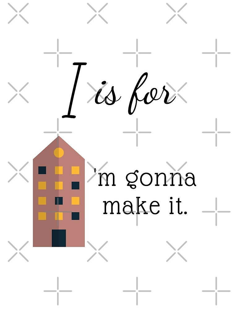 """I is for """"I'm Gonna Make It"""" by chelledavies"""