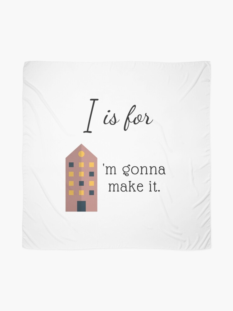 """Alternate view of I is for """"I'm Gonna Make It"""" Scarf"""