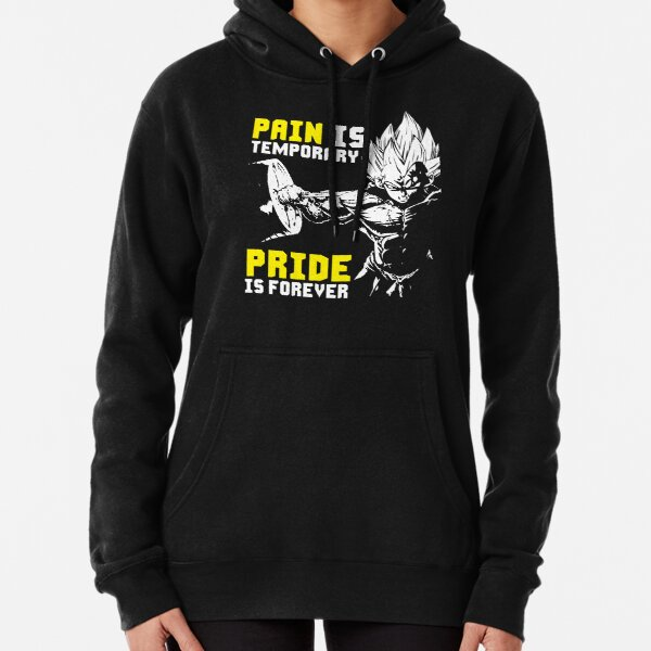 Pain Is Temporary, Pride Is Forever Pullover Hoodie
