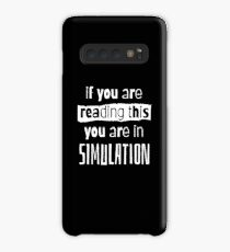 if you are reading this you are in simulation Case/Skin for Samsung Galaxy